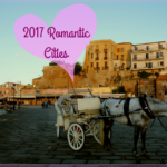 7 Romantic Cities to Visit Around the World