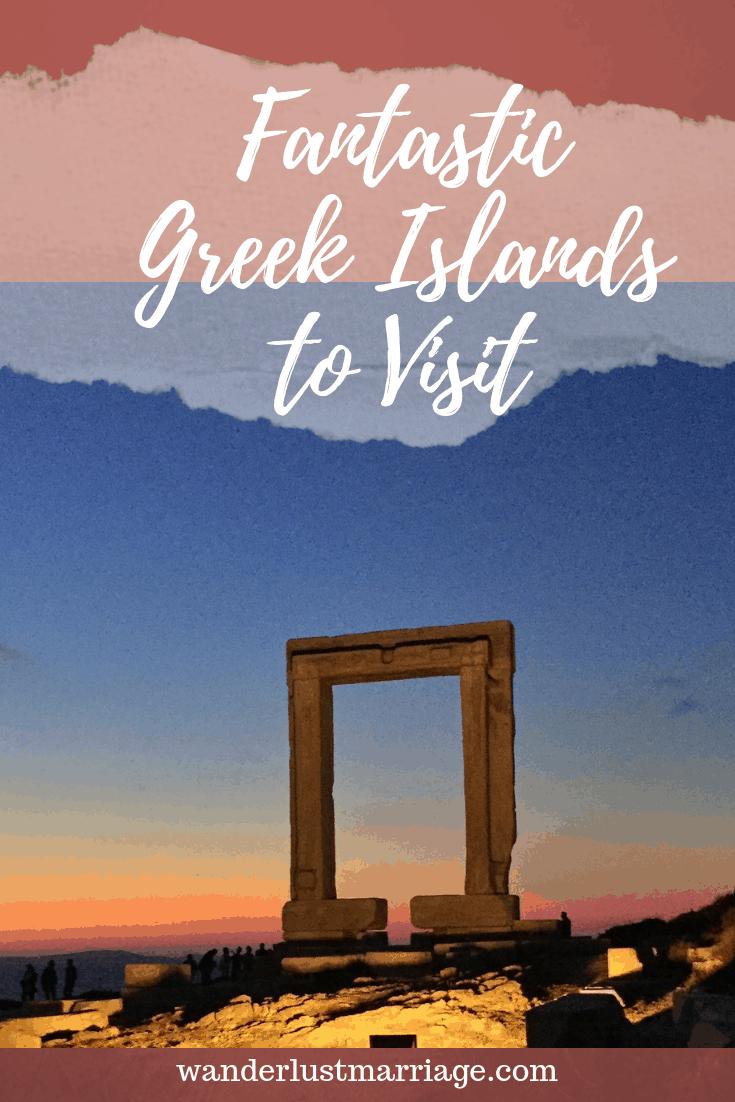 6 Fantastic Greek Islands to Visit | Wanderlust Marriage