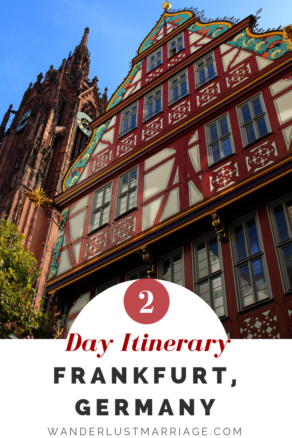 Pinterest pin 2 days: Frankfurt Germany