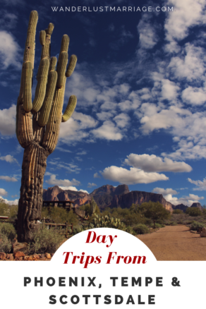 day trips from Phoenix, Tempe & Scottsdale