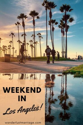 Pinterest pin for weekend in LA
